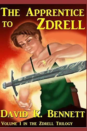 The Apprentice to Zdrell (The Magic of Zdrell)