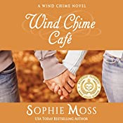 Wind Chime Café: Wind Chime, Book 1 | Sophie Moss