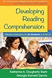 Developing Reading Comprehension : Effective Instruction for All Students in PreK-2, Stahl, Katherine A. Dougherty and García, Georgia Earnest, 1462519768