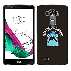 LG G4 / H815 H812 H810 H811 LS991 VS986 US991 Único Patrón Plástico Duro Fundas Cover Cubre Hard Case Cover - Surf Surfer Shark Sea Slogan