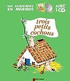 Trois petits cochons (1CD audio) (Les classiques du Père Castor)