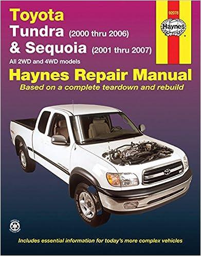 Toyota tundra 2000 thru 2006 and sequioa 2001 thru 2007 haynes toyota tundra 2000 thru 2006 and sequioa 2001 thru 2007 haynes repair manual 1st edition fandeluxe Choice Image