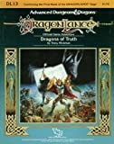 Dragons of Truth (Advanced Dungeons & Dragons/Dragonlance Module DL13)