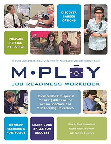Mploy – A Job Readiness Workbook: Career Skills Development for Young Adults on the Autism Spectrum and with Learning Difficulties