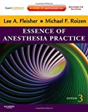Essence of Anesthesia Practice 3rd Edition