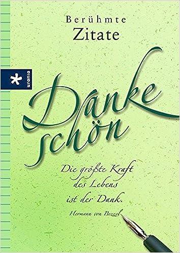Berühmte Zitate Danke Schön 9783332017274 Amazoncom Books
