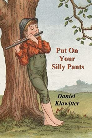 Put On Your Silly Pants