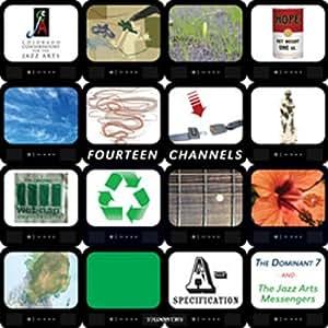 Fourteen Channels