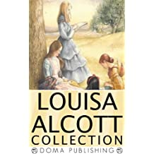 Louisa May Alcott Collection 39 Works: Little Women Series (Little Women, Good Wives, Little Men, Jo's Boys), An Old Fasioned Girl, Eight Cousins, Rose ... Mysterious Key, Under the Lilacs, MORE