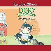 Dory Dory Black Sheep: Dory Fantasmagory, Book 3 | Abby Hanlon