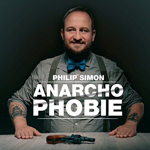 Philip Simon-Anarchophobie-DE-CD-FLAC-2017-NBFLAC Download