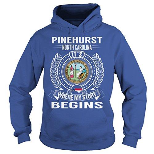 Pinehurst, North Carolina Its Where My Story Begins Hoodie (Pinehurst Leather)