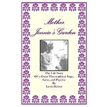 Mother Jennie's Garden