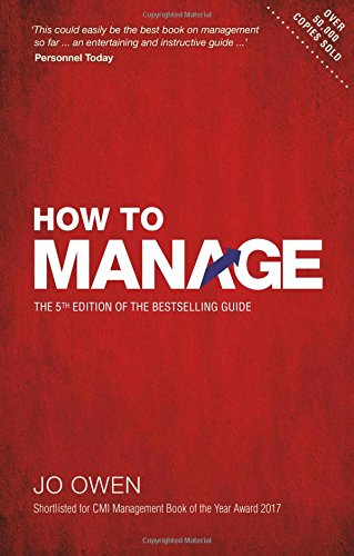 How to Manage: The definitive guide to effective management (5th Edition)