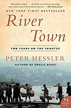 River Town: Two Years on the Yangtze (P.S.) by [Hessler, Peter]