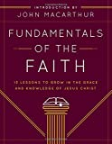 img - for Fundamentals of the Faith: 13 Lessons to Grow in the Grace and Knowledge of Jesus Christ book / textbook / text book