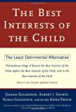 img - for Best Interests of the Child: The Least Detrimental Alternative book / textbook / text book