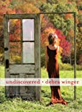 Undiscovered, Debra Winger, 1451692579