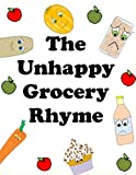 The Unhappy Grocery Rhyme, D. Macdonald, 1484117573
