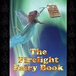 The Firelight Fairy Book | Henry Beston