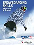 Search : Snowboarding Skills - Beginners and beyond
