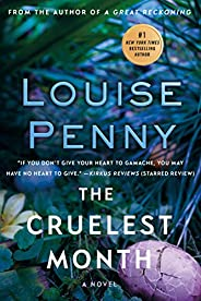 The Cruelest Month: A Chief Inspector Gamache Novel (Chief Inspector Gamache Novel, 3)
