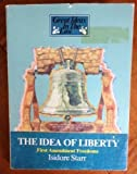 The Idea of Liberty, Isidore Starr, 0829910174