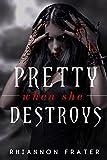 Pretty When She Destroys: Pretty When She Dies #3 (Volume 3)