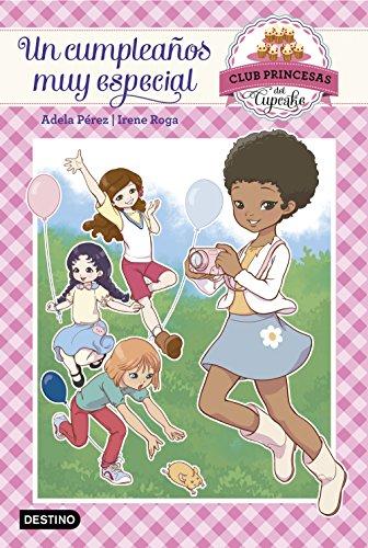 Amazon.com: Un cumpleaños muy especial: Club Princesas del ...