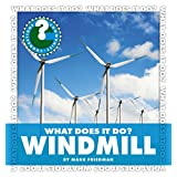 What Does It Do? Windmill (Community Connections: What Does It Do?)