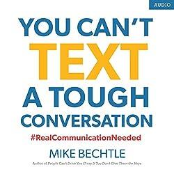 You Can't Text a Tough Conversation