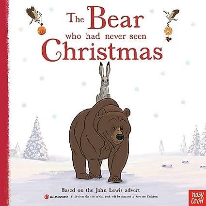 John Lewis Christmas Advert 2013.Amazon Com The Bear Who Had Never Seen Christmas Office