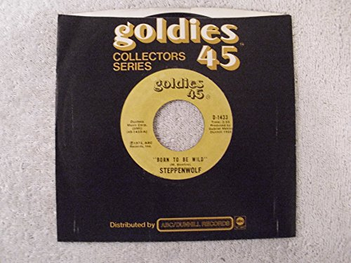 (Born To Be Wild / Magic Carpet Ride Goldies 45 Reissue)