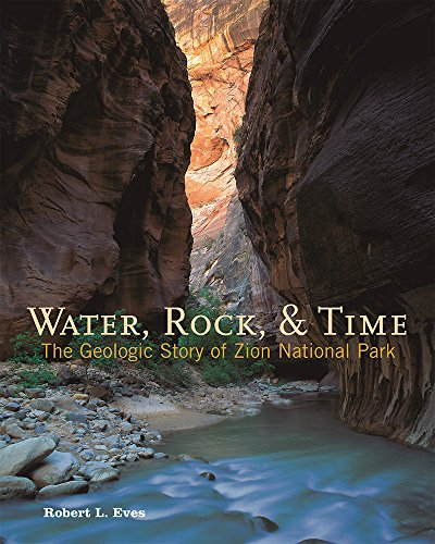Image for publication on Water, Rock & Time: The Geologic Story of Zion National Park