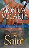 The Saint: A Highland Guard Novel (Highland Guard Novels) by Monica McCarty (20-May-2012) Mass Market Paperback