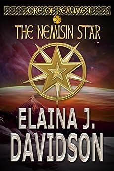 The Nemisin Star (Lore of Reaume Book 2) by [Davidson, Elaina J.]