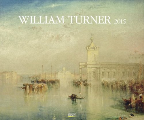 William Turner 2015: Kunst Art Kalender