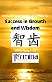 Activate your Home or Office For Success in: Growth and Wisdom with Feng Shui