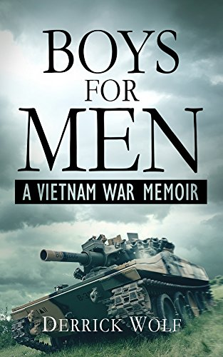 - Boys for Men: A Vietnam War Memoir