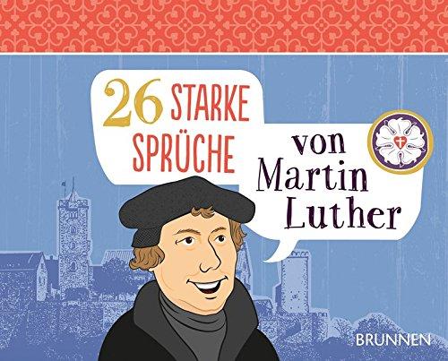 sprüche luther 26 starke Sprüche von Martin Luther: Amazon.de: Irmtraut Fröse  sprüche luther