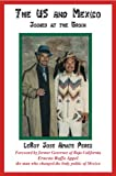 The U S and Mexico, Leroy Jose Amate, 1934733660