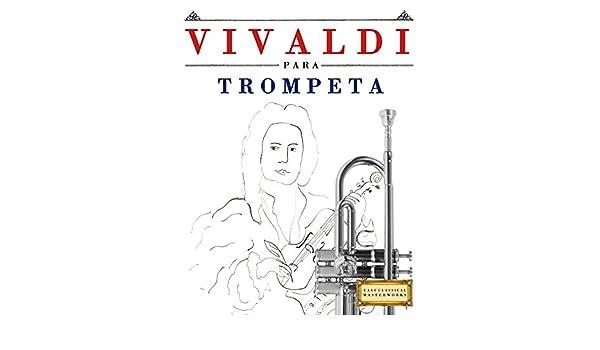Vivaldi para Trompeta: 10 Piezas Fáciles para Trompeta Libro para ...