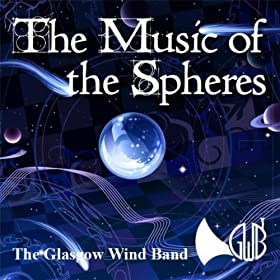 Amazon.com: The Music Of The Spheres: Glasgow Wind Band ...