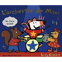 L'orchestre de Mimi: Un livre animé