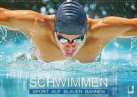 Schwimmen: Sport auf blauen Bahnen (Wandkalender 2019 DIN A3 quer): Das Wasser ist klar, die Bahnen sind frei: Wettkampf im Hallenbad (Monatskalender, 14 Seiten ) (CALVENDO Sport) 3669766448 Wassersport / Segeln Brust Geburtstag