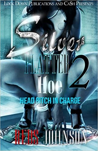 Silver Platter Hoe 2: Head Bitch In Charge: Volume 2