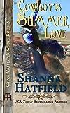 The Cowboy's Summer Love: Grass Valley Cowboys (Volume 3)