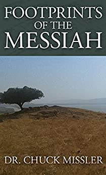 Footprints of the Messiah by [Missler, Dr Chuck]
