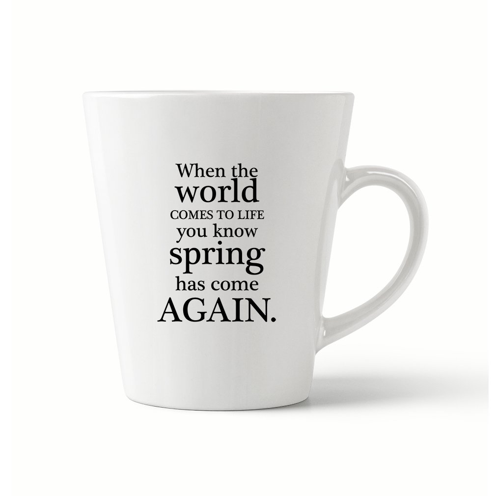 Style In Print ''When The World Comes To Life You Know Spà'' Funny Relax Coffee Tea Ceramic Latte Mug 12 Oz