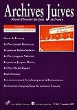 Archives Juives N40/1 : Dossier Philosemites Chretiens, Les Belles Lettres, 2251694234